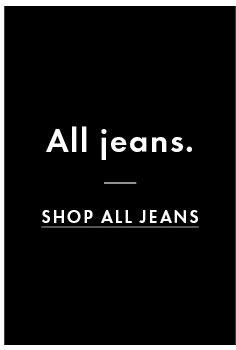All Jeans. Shop All Jeans